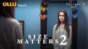 Size Matters 2 (P02-E04) Watch UllU Original Hindi Hot Web Series