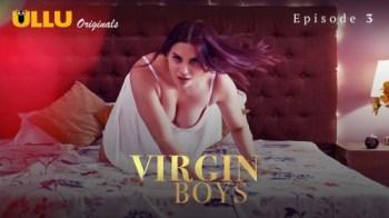 Virgin Boys (P01-E03) Watch UllU Original Hindi Hot Web Series