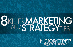 8 Killer Marketing & Strategy Tips