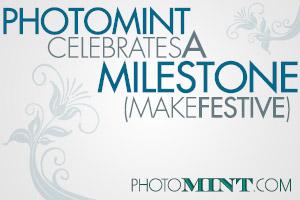 PhotoMint Celebrates A Milestone