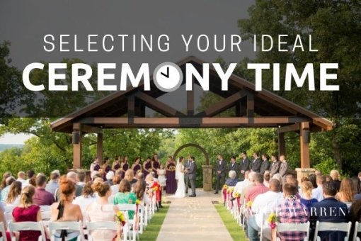 Choosing Your Ceremony Start Time