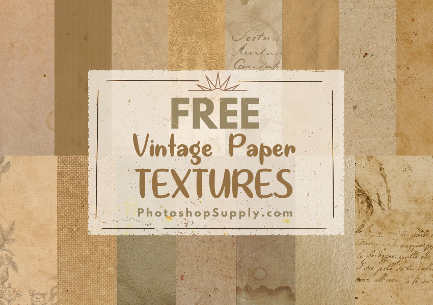 FREE) Vintage Paper Textures - Photoshop Supply