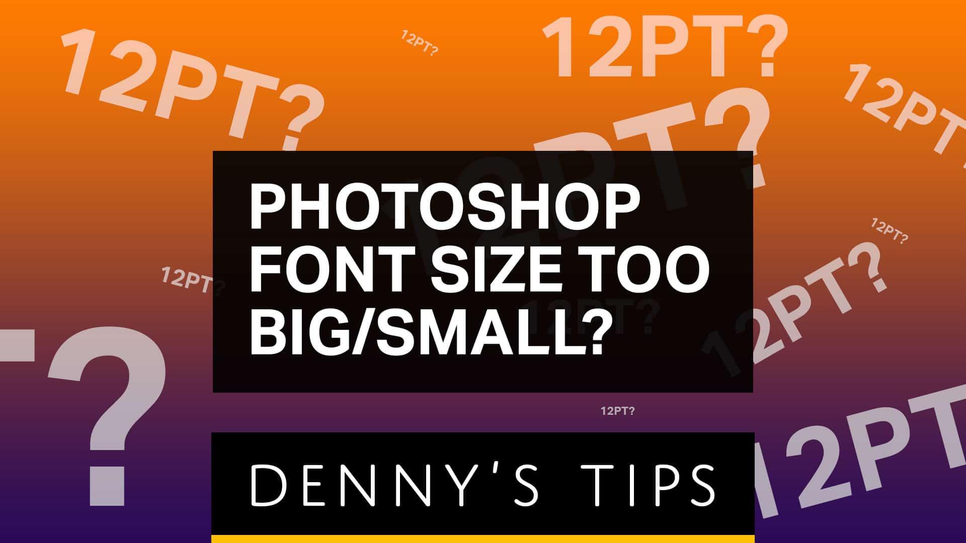 Почему шрифт такой большой или маленький в фотошопе?