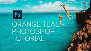Orange Teal Photoshop Tutorial