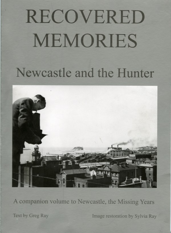 Book 02: Recovered Memories (Newcastle and the Hunter)