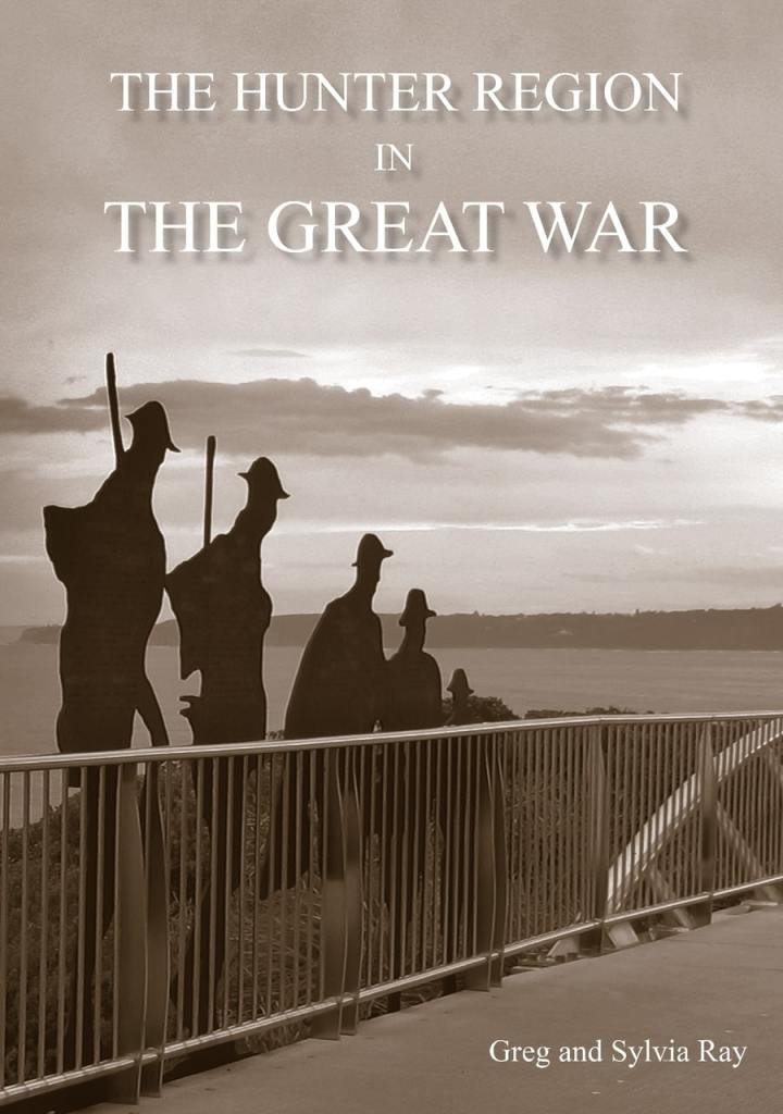 The Hunter Region In Great War - Book 07