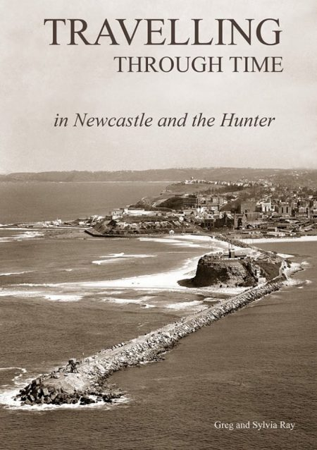 Travelling Through Time in Newcastle and the Hunter