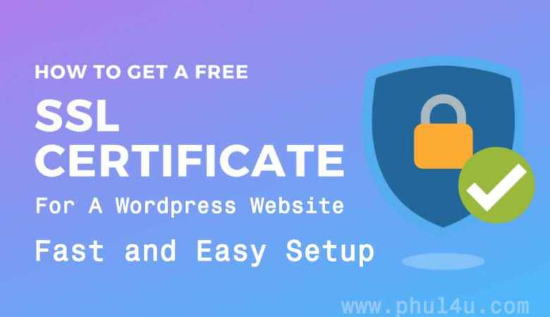 How To Get Free SSL For WordPress Website in 2020 Free SSL Certificate