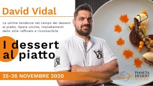 Pastry chef David Vidal Pianeta Dessert School