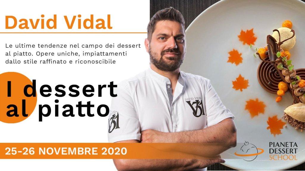 Pastry chef David Vidal Pianeta Dessert School