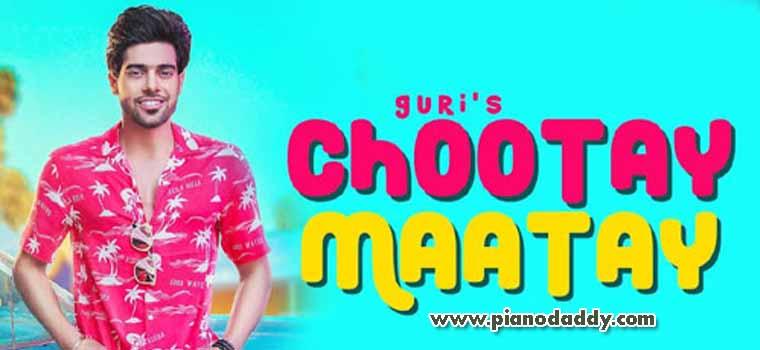 Chootay Maatay (Guri)