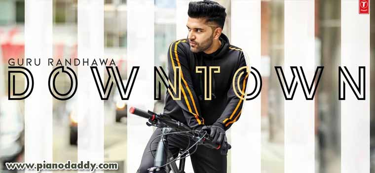 Downtown (Guru Randhawa)