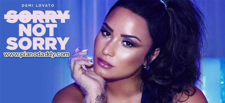 Sorry Not Sorry (Demi Lovato) Piano Notes