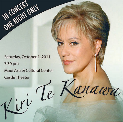 Dame Kiri in Maui, 1st October 2011 at 7:30 pm Castle Theatre