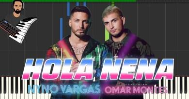Nyno Vargas ft. Omar Montes - Hola, Nena