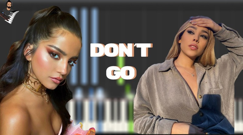 Isabela Merced & Danna Paola - Don't Go