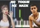 Nicki Nicole & Lunay - No Toque Mi Naik