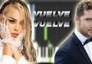 David Bisbal & Danna Paola - Vuelve Vuelve