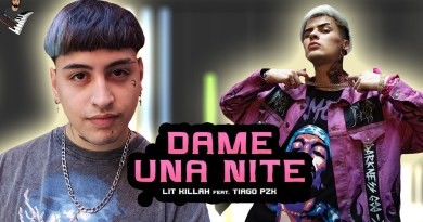 LIT killah - Dame Una Nite ft. Tiago PZK