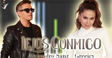 Greeicy & Alejandro Sanz - Lejos Conmigo