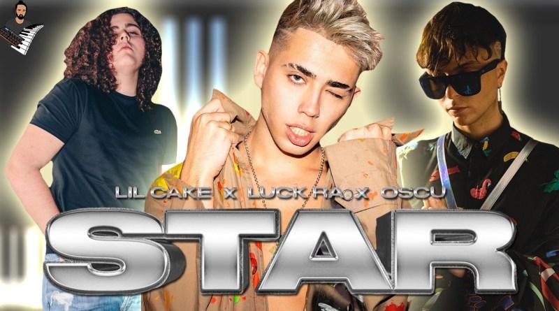 LiL CaKe x Luck Ra x Oscu - STAR 💫