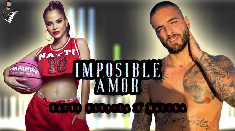 Natti Natasha x Maluma - Imposible Amor
