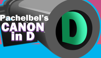 An Analysis of Canon in D (For Casual Music Fans)