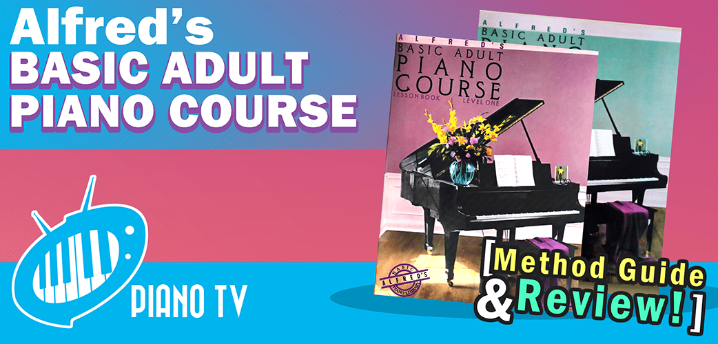 Alfred's Basic Adult Piano Course [Method Guide + Review