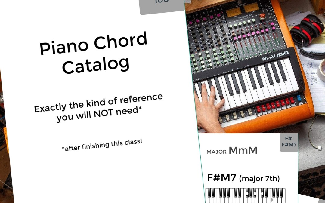 "FOR MEMBERS: New Piano Chord Catalog – helpful reference for ""Chords 108"" series"