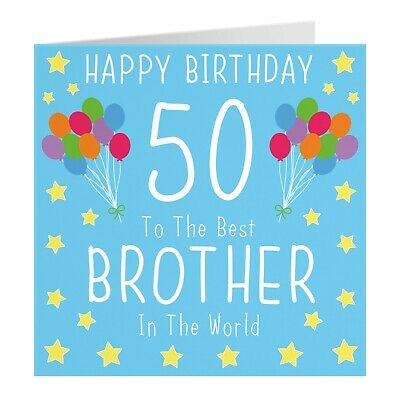Brother 50th Birthday Card Happy Birthday Best Brother In The World I 3 99 Picclick Uk