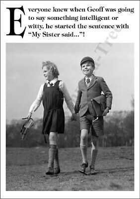Funny Black White Personalised Birthday Card My Sister Said 3 49 Picclick Uk