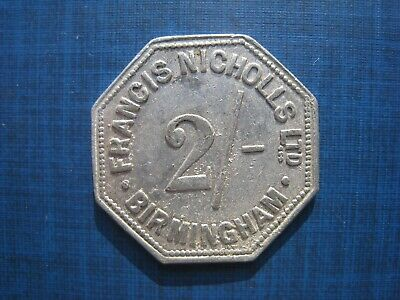 Birmingham - Francis Nicholls Ltd Two Shilling token no A3/33.