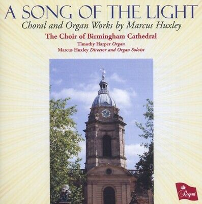 The Choir of Birmingham Cathedral - Song Of The Light: Choral and Organ Works...