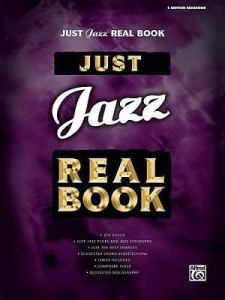 NEW JUST JAZZ Real Book  Bass Clef Edition  Just Real Books Series     Just Jazz Real Book  C Edition  Paperback or Softback