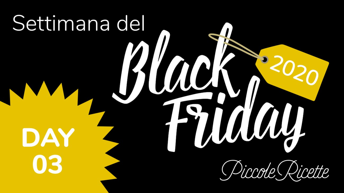 Amazon Black Friday 2020 giorno 03