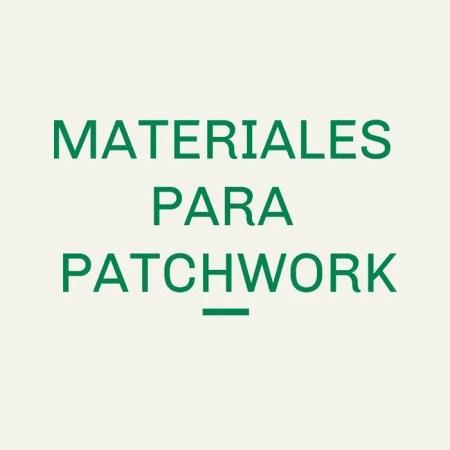 Materiales para Patchwork