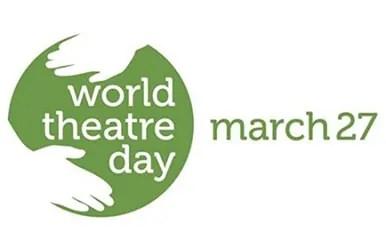 Giornata Mondiale del Teatro - 27 Marzo