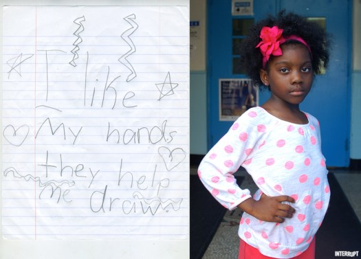 """I like my hands, they help me draw.""  -Laila, age 6"