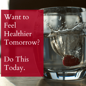 Want to Feel Healthier Tomorrow