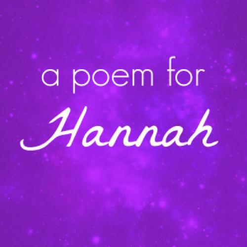 A Poem for Hannah