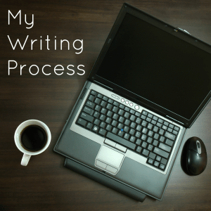 My Writing Process