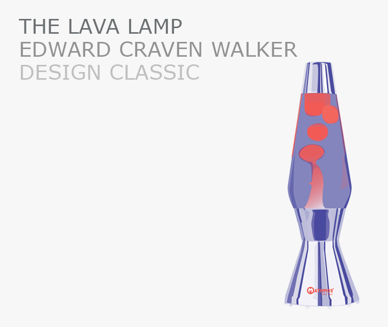 Design Classic the Lava Lamp by Edward Craven Walker