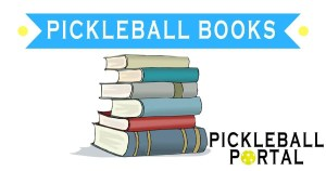 9 Pickleball Books To Improve Your Game