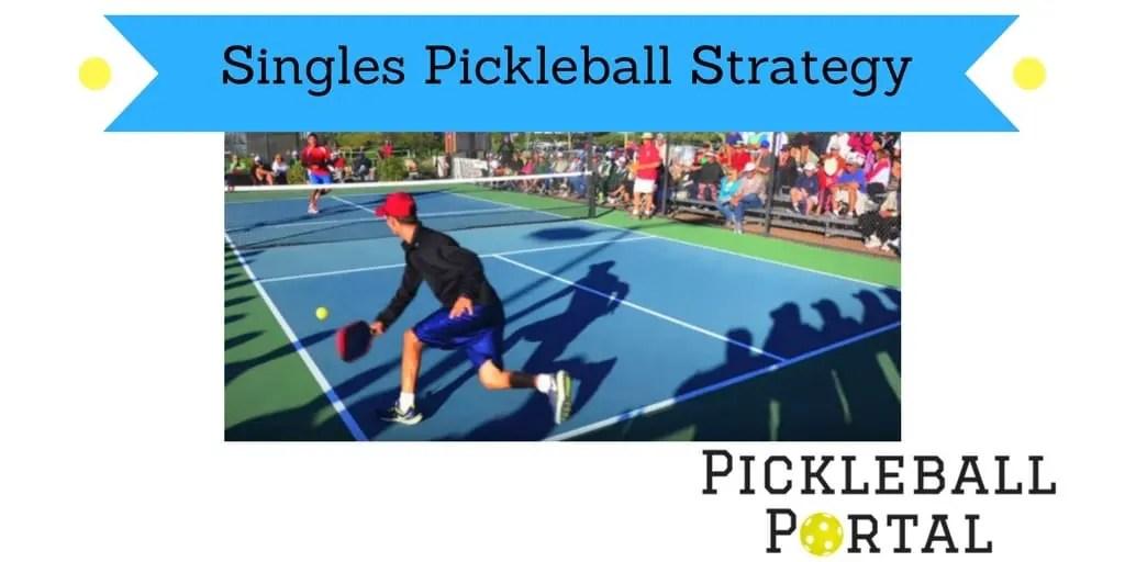 singles pickleball tips
