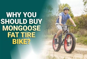 Why You Should Buy a Mongoose Fat Tire Bike in 2021