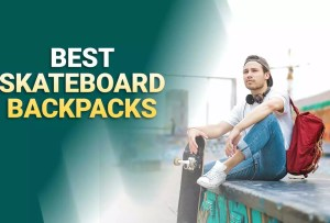 Best Skateboard Backpacks 2021 – Reviews & Buyer's Guide