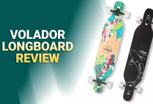 Volador Longboard Review – Why You Should Buy It?
