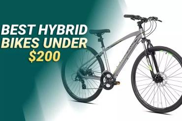 Best Hybrid Bikes Under 200 Dollars For 2020