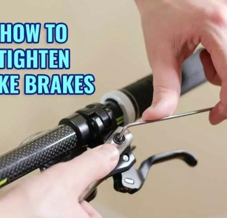 How to Tighten Bike Brakes [Easy Way]