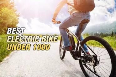 Best Electric Bike Under $1000 In 2021 – Top Picks & Guide